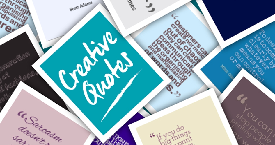Creative Quotes That Inspire Print